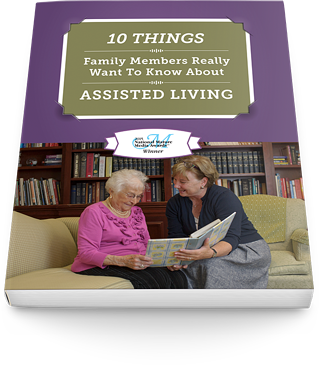 10 things fmaily members want to know about assisted living